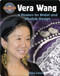 Vera Wang: A Passion for Bridal and Lifestyle