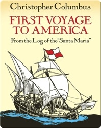 First Voyage To America: From The Log Of The 'Santa Maria'