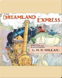 The Dreamland Express