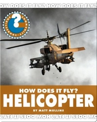 How Does It Fly? Helicopter