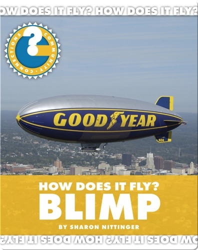 How Does It Fly? Blimp