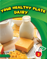 Your Healthy Plate: Dairy