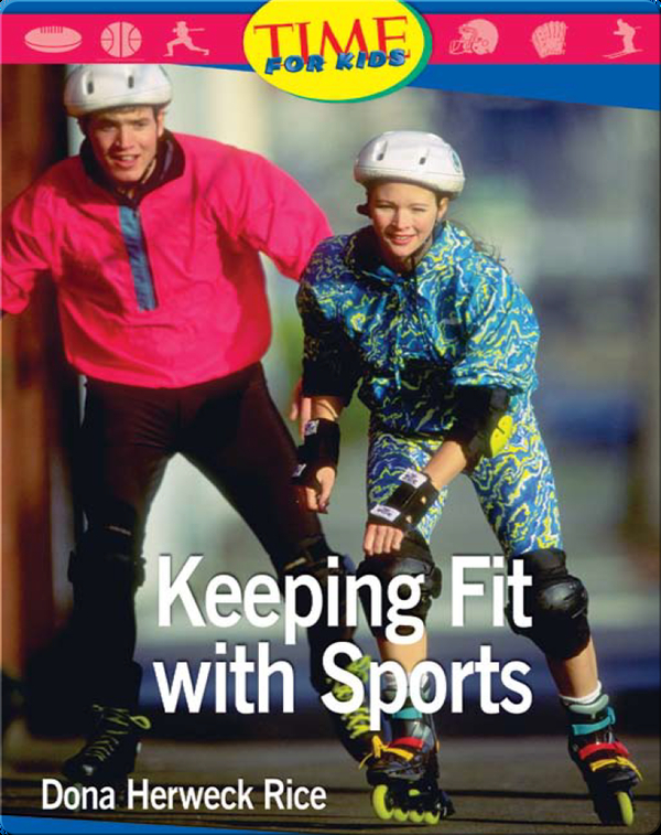 Keeping Fit with Sports
