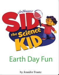 Sid the Science Kid: Earth Day Fun