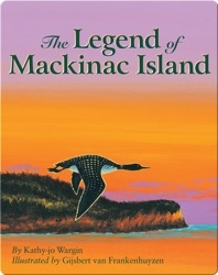 The Legend of Mackinac Island