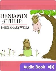 Benjamin and Tulip