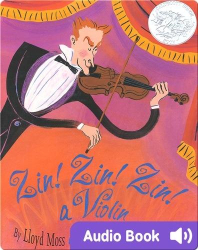 Zin! Zin! Zin! A Violin