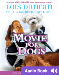 Hotel For Dogs #3: Movie For Dogs
