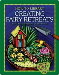 Creating Fairy Retreats