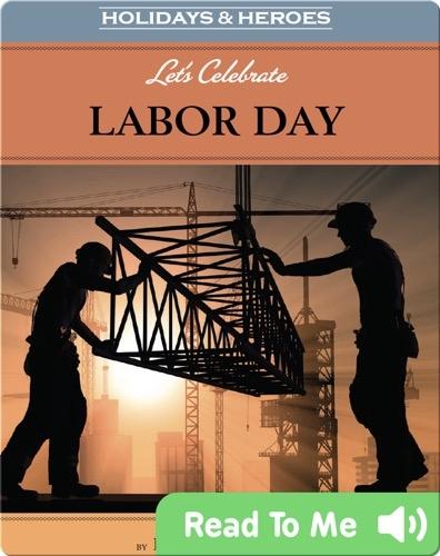 Let's Celebrate Labor Day