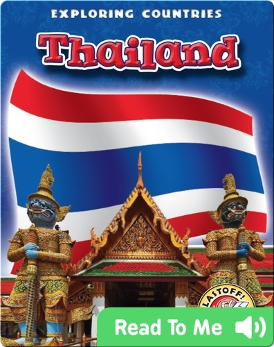 Exploring Countries: Thailand