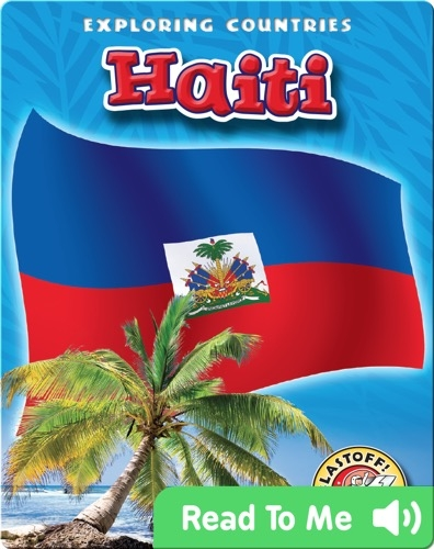 Exploring Countries: Haiti