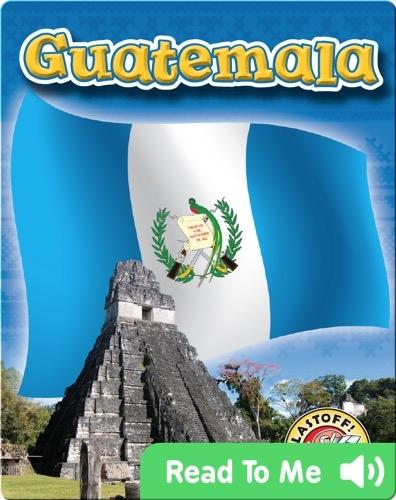 Exploring Countries: Guatemala