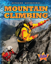 Outdoor Adventures: Mountain Climbing