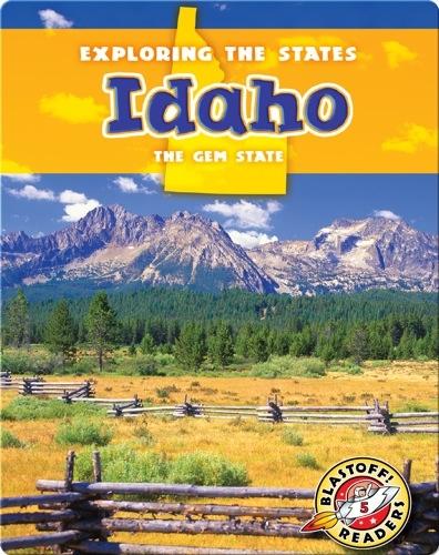 Exploring the States: Idaho