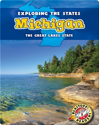 Exploring the States: Michigan