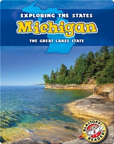 Exploring the States: Michigan