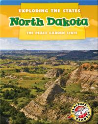Exploring the States: North Dakota