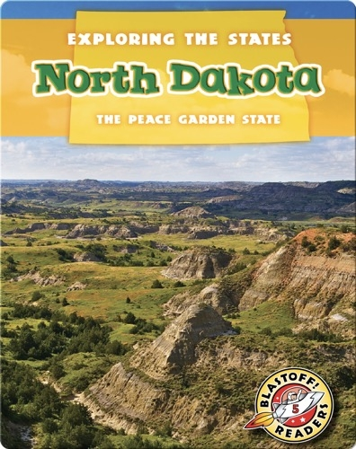 Exploring the States: North Dakota