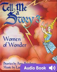 Tell Me A Story 3: Women of Wonder