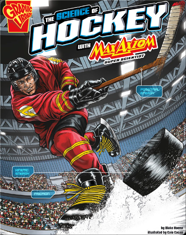 The Science of Hockey with Max Axiom, Super Scientist