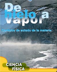 De hielo a vapor