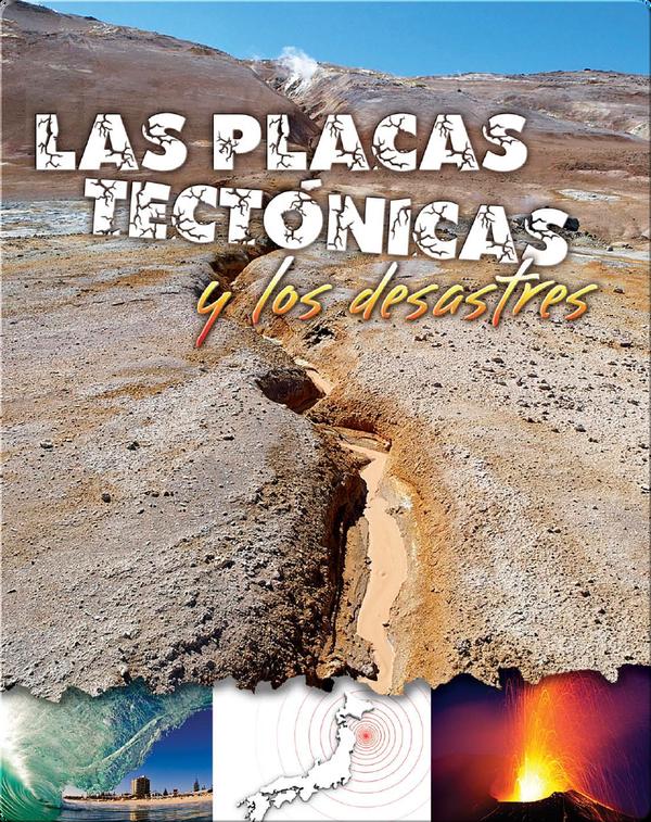 Las placas tectónicas y los desastres