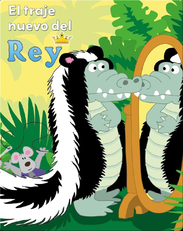 El Traje Nuevo Del Rey (The King's New Clothes)