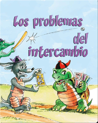 Los Problemas Del Intercambio (The Trouble With Trading)