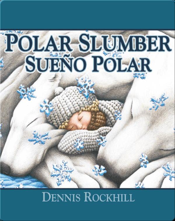 Polar Slumber / Sueño polar