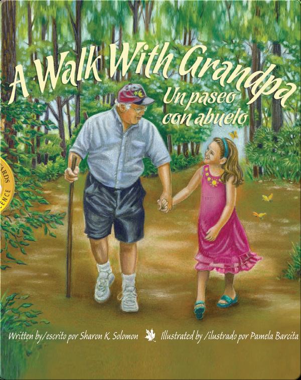 A Walk With Grandpa / Un paseo con abuelo
