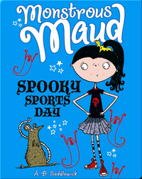 Monstrous Maud #2: Spooky Sports Day