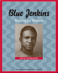 Blue Jenkins: Working for Workers