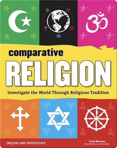 Comparative Religions: Investigate the World Through Religious Tradition