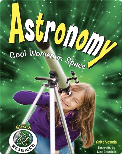 Astronomy: Cool Women in Space