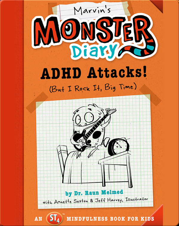 Marvin's Monster Diary: ADHD Attacks!