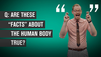 Five False 'Facts' About the Human Body