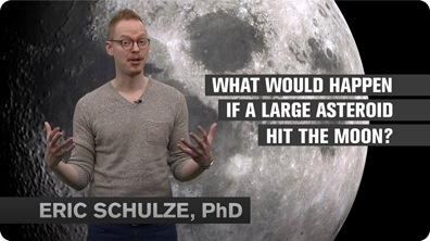 What Would Happen if a Large Asteroid Hit the Moon?
