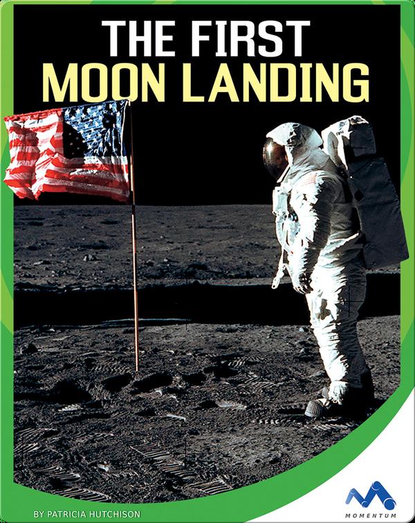 The First Moon Landing