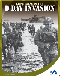 Eyewitness to the D-Day Invasion