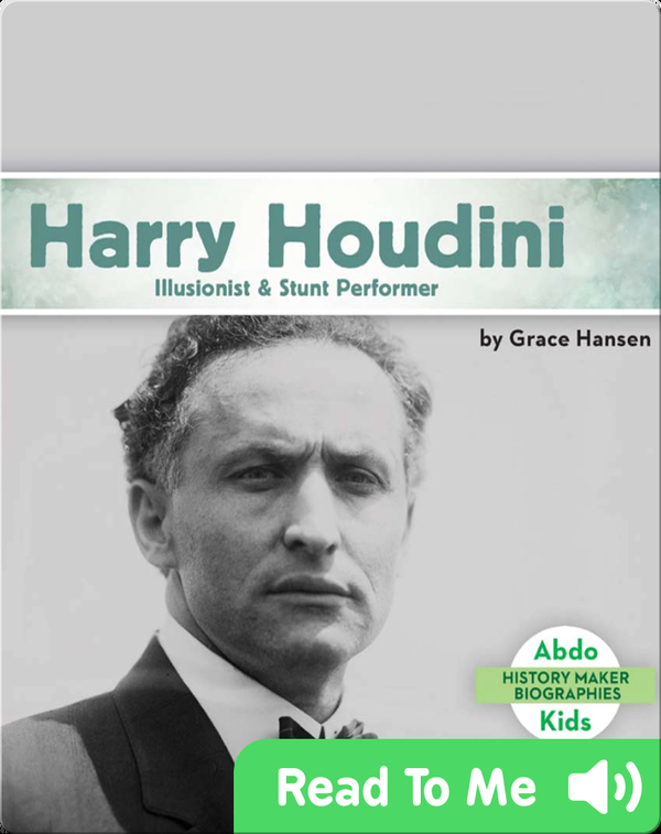 Harry Houdini: Illusionist & Stunt Performer