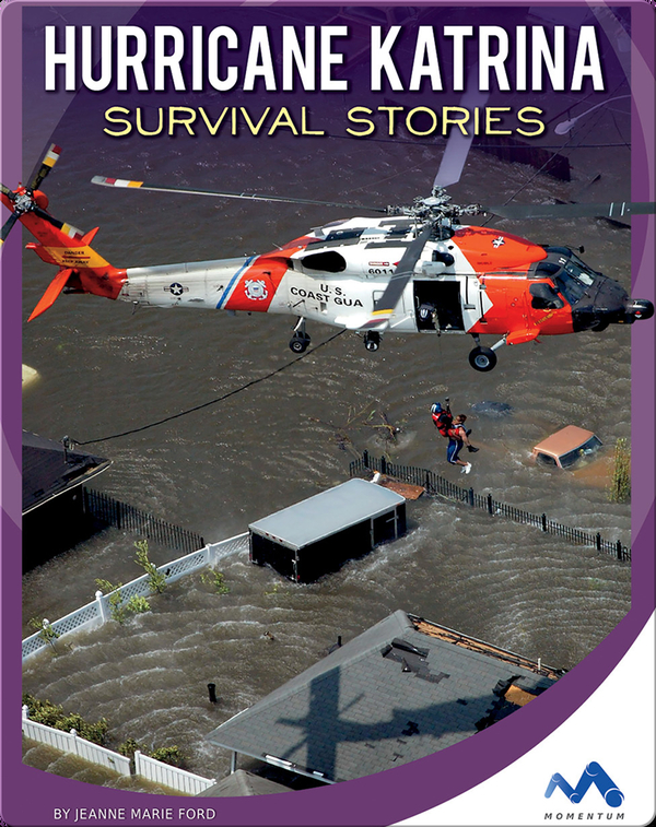 Hurricane Katrina Survivor Stories