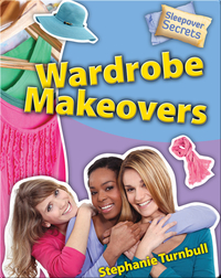 Wardrobe Makeovers