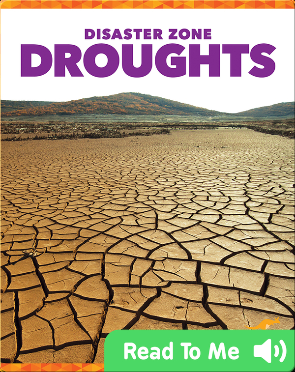 Disaster Zone: Droughts