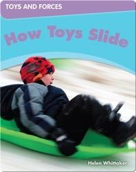 How Toys Slide