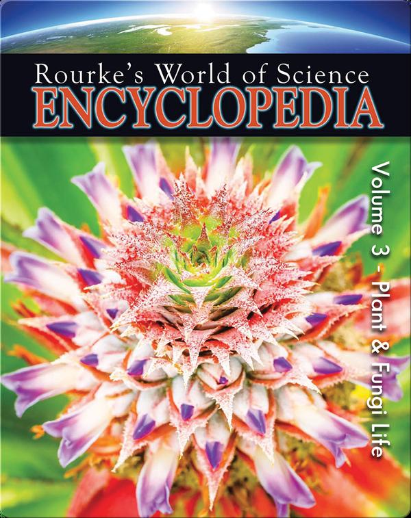 Science Encyclopedia Plant & Fungi Life