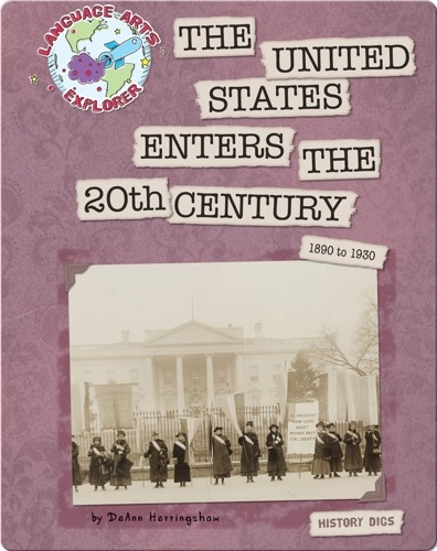 The United States Enters the 20th Century