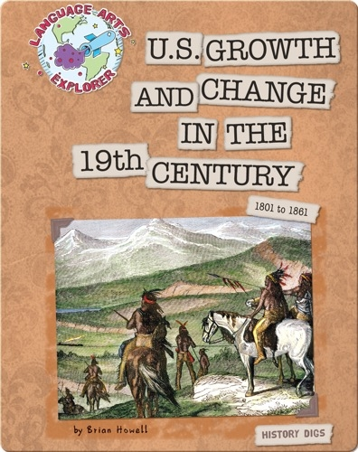 US Growth and Change in the 19th Century