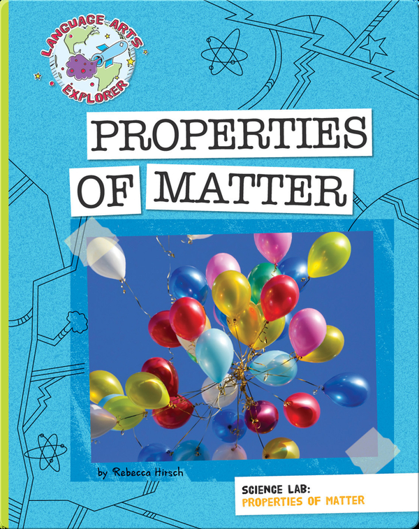 Science Lab: Properties of Matter