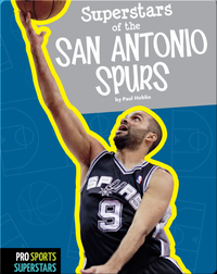 Superstars Of The San Antonio Spurs